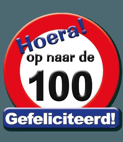 Hulde Schild Hoera op naar de 100